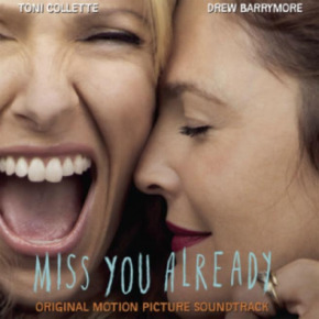MISS YOU ALREADY - Original Motion Picture Soundtrack