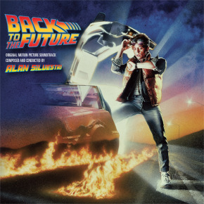 BACK TO THE FUTURE & BACK TO THE FUTURE PART II - Composed and Conducted by Alan Silvestri