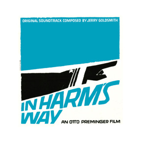 IN HARM'S WAY - Original Soundtrack Composed By Jerry Goldsmith