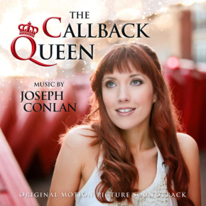 THE CALLBACK QUEEN - Original Motion Picture Soundtrack