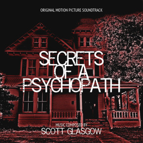SECRETS OF A PSYCHOPATH - Original Motion Picture Soundtrack