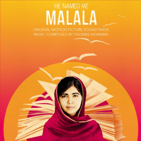 HE NAMED ME MALALA - Original Motion Picture Soundtrack