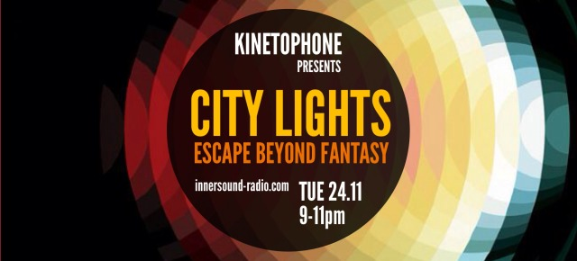 CITY LIGHTS Film Music Radioshow - Escape Beyond Fantasy