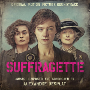 SUFFRAGETTE – Original Motion Picture Soundtrack