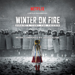 WINTER ON FIRE: UKRAINE'S FIGHT FOR FREEDOM – Original Soundtrack