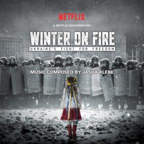 WINTER ON FIRE: UKRAINE'S FIGHT FOR FREEDOM – Original Soundtrack