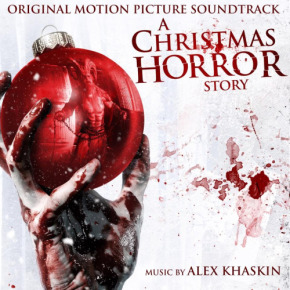 A CHRISTMAS HORROR STORY - Original Motion Picture Soundtrack