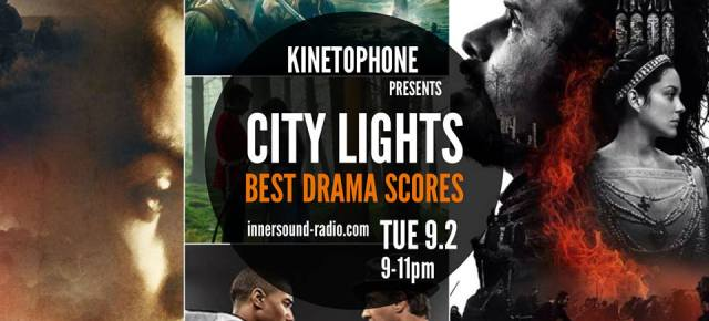 CITY LIGHTS Radioshow: BEST DRAMA SCORES 2015