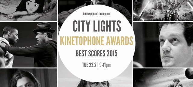 CITY LIGHTS Radioshow - KINETOPHONE AWARDS (Best Scores 2015)