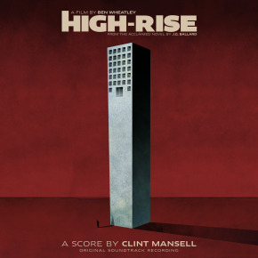 HIGH-RISE - Original Score By Clint Mansell