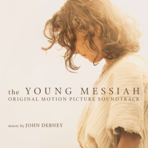 THE YOUNG MESSIAH - Original Motion Picture Soundtrack