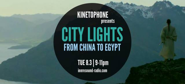 CITY LIGHTS Radioshow: FROM CHINA TO EGYPT (2016 SCORES)