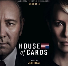 HOUSE OF CARDS: SEASON 4 - Original Netflix Series Soundtrack