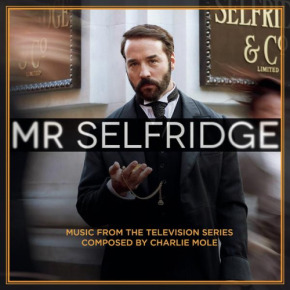 MR. SELFRIDGE - Music from the Television Series