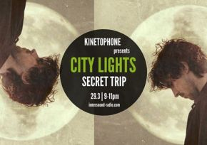 CITY LIGHTS Radioshow - SECRET TRIP (2016 Sensual Scores)