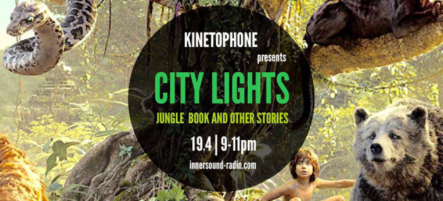 CITY LIGHTS Radioshow – THE JUNGLE BOOK & OTHER STORIES (2016 Scores)