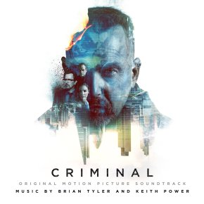 CRIMINAL – Original Motion Picture Soundtrack