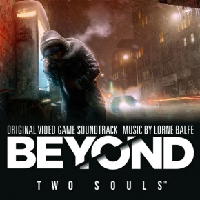BEYOND: TWO SOULS - Original Video Game Soundtrack