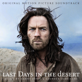 LAST DAYS IN THE DESERT – Original Motion Picture Soundtrack