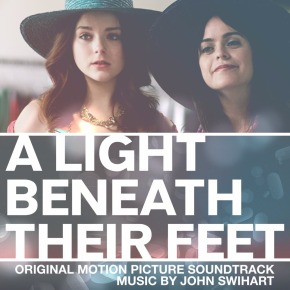 A LIGHT BENEATH THEIR FEET - Original Motion Picture Soundtrack