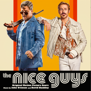 THE NICE GUYS – Original Motion Picture Score
