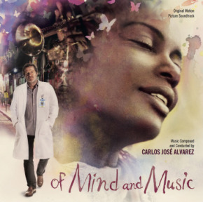 OF MIND AND MUSIC – Original Motion Picture Soundtrack