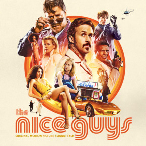 THE NICE GUYS – Original Motion Picture Soundtrack (Various Artists)