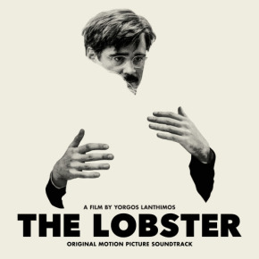 THE LOBSTER – Original Motion Picture Soundtrack