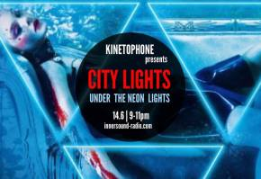 CITY LIGHTS Radioshow - UNDER THE NEON LIGHTS (2016 Electronica Scores)