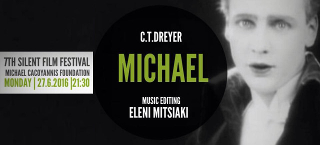 7th SILENT FILM FESTIVAL in ATHENS - MICHAEL (Carl Theodor Dreyer): Music Editing by Eleni Mitsiaki