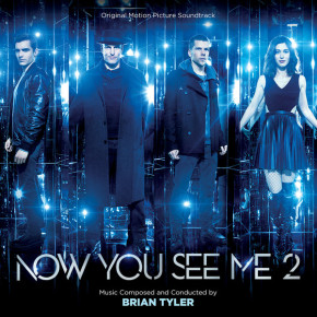 NOW YOU SEE ME 2 – Original Motion Picture Soundtrack