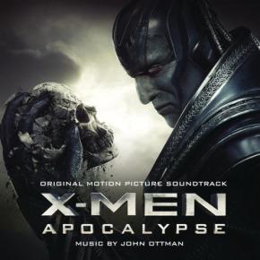 X-MEN: APOCALYPSE - Original Motion Picture Soundtrack