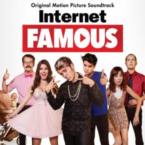 INTERNET FAMOUS - Original Motion Picture Soundtrack