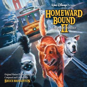 HOMEWARD BOUND II: LOST IN SAN FRANCISCO - Original Motion Picture Soundtrack