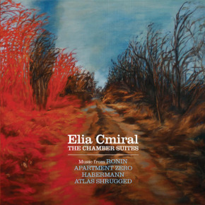 ELIA CMIRAL: THE CHAMBER SUITES