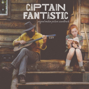 CAPTAIN FANTASTIC - Original Motion Picture Soundtrack