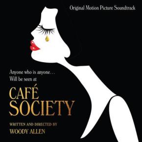 CAFÉ SOCIETY - Original Motion Picture Soundtrack