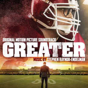GREATER - Original Motion Picture Soundtrack