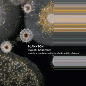 PLANKTON - Music by RYUICHI SAKAMOTO