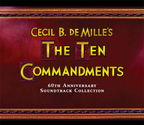 THE TEN COMMANDMENTS -  6CD Release of Complete Elmer Bernstein Soundtrack
