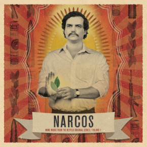 NARCOS VOL. 1 & VOL. 2 - Original Netflix Series Soundtrack