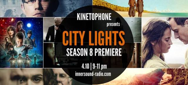 CITY LIGHTS Radioshow: SEASON 8 PREMIERE (podcast now uploaded)