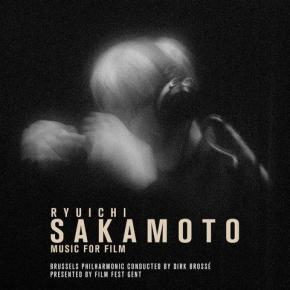 SILVA SCREEN RECORDS AND FILM FEST GENT PRESENT RYUICHI SAKAMOTO - MUSIC FOR FILM