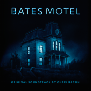 BATES MOTEL - Original Television Series Soundtrack