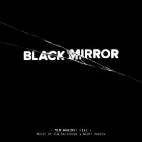 BLACK MIRROR: MEN AGAINST FIRE - Music by Ben Salisbury and Geoff Barrow