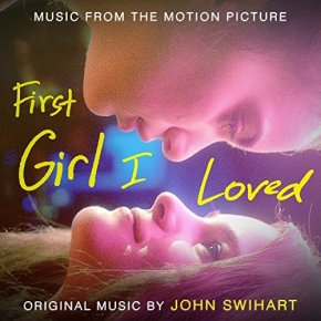 FIRST GIRL I LOVED - Original Motion Picture Soundtrack