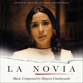 LA NOVIA - Original Motion Picture Soundtrack
