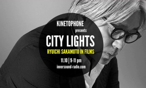CITY LIGHTS FILM MUSIC RADIOSHOW Season 8 - RYUICHI SAKAMOTO in Films