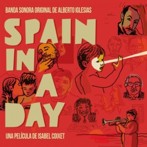 SPAIN IN A DAY - Original Motion Picture Soundtrack