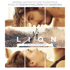 LION - Original Motion Picture Soundtrack